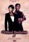 Critical Decision 4 on iROKOtv - Nollywood