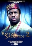 Royal Sacrifice 2 on iROKOtv - Nollywood