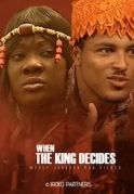 When The King Decides on iROKOtv - Nollywood