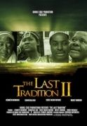 The Last Tradition 2 on iROKOtv - Nollywood