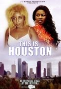 This Is Houston on iROKOtv - Nollywood