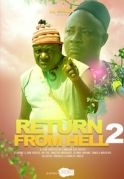 Return From Hell 2 on iROKOtv - Nollywood