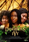 Dangerous Ivy on iROKOtv - Nollywood