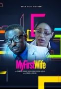 My First Wife on iROKOtv - Nollywood