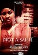 Not A Saint on iROKOtv - Nollywood