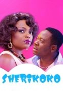Sherikoko on iROKOtv - Nollywood
