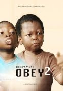 Daddy Must Obey 2 on iROKOtv - Nollywood