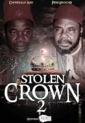 Stolen Crown 2 on iROKOtv - Nollywood
