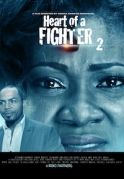 Heart Of A Fighter 2 on iROKOtv - Nollywood