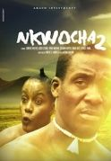 Nkwocha 2 on iROKOtv - Nollywood