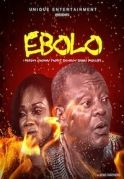 Ebolo on iROKOtv - Nollywood