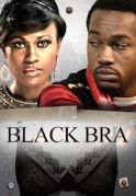 Black Bra on iROKOtv - Nollywood