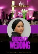 Emergency Wedding 2 on iROKOtv - Nollywood