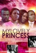 My Lovely Princess on iROKOtv - Nollywood