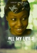 All My Life 2 on iROKOtv - Nollywood