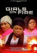 Girls On Fire on iROKOtv - Nollywood