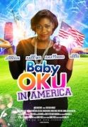 Baby Oku In America on iROKOtv - Nollywood