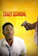 Crazy Scandal on iROKOtv - Nollywood