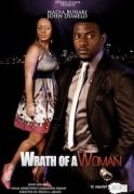 Wrath Of A Woman on iROKOtv - Nollywood