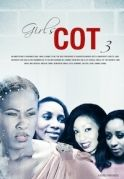 Girls Cot 3 on iROKOtv - Nollywood