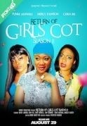 Return Of Girls Cot Season 2 on iROKOtv - Nollywood
