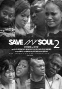 Save My Soul 2 on iROKOtv - Nollywood