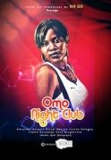 Omo Night Club on iROKOtv - Nollywood