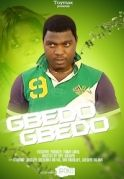 Gbedo Gbedo on iROKOtv - Nollywood