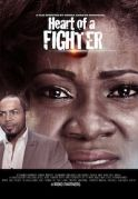 Heart Of A Fighter on iROKOtv - Nollywood