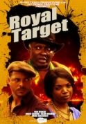 Royal Target on iROKOtv - Nollywood