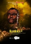 Ikantoku 2 on iROKOtv - Nollywood