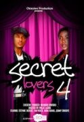 Secret Lovers 4 on iROKOtv - Nollywood