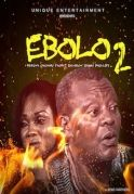 Ebolo 2 on iROKOtv - Nollywood