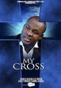 My Cross on iROKOtv - Nollywood