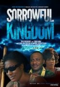 Sorrowful Kingdom on iROKOtv - Nollywood