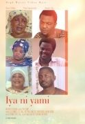 Iya Niya Mi on iROKOtv - Nollywood