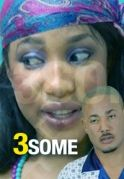 3Some on iROKOtv - Nollywood