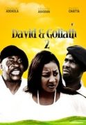 David And Goliath 2 on iROKOtv - Nollywood
