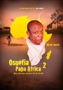 Osuofia Papa Africa 2 on iROKOtv - Nollywood