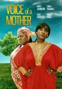 Voice Of A Mother on iROKOtv - Nollywood