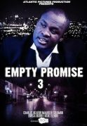 Empty Promises 3 on iROKOtv - Nollywood