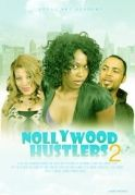Nollywood Hustlers 2 on iROKOtv - Nollywood