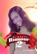 Romantic Rumour 2 on iROKOtv - Nollywood