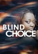 Blind Choice on iROKOtv - Nollywood
