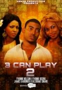 3 Can Play 2 on iROKOtv - Nollywood