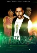 Shattered Mirror 2 on iROKOtv - Nollywood