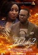 Behind The Melody 2 on iROKOtv - Nollywood