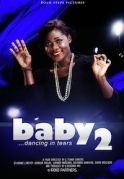 Baby Dance For Tears 2 on iROKOtv - Nollywood