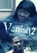 Vanish 2 on iROKOtv - Nollywood