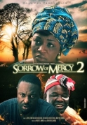 Sorrow Of Mercy 2 on iROKOtv - Nollywood